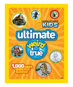 National Geographic Ultimate Weird But True Hardcover | zulily