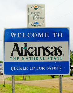 Welcome to Arkansas!  The Natural State