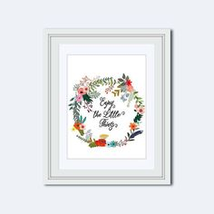 Enjoy the Little Things  printable quote  by LanasPrintables
