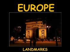 European Landmarks by Ronald L, via Slideshare