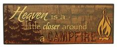 If you love campfires at camp, hang this in your kitchen and gather the ingredients for smores!  Measures 12 x 4.5