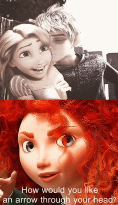 When someone says how much they love Jackunzel>What was that? I heard someone going against my ship! Jelsa all the way