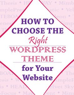 If you need help choosing a WordPress theme, this guide is for you!