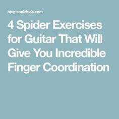 4 Spider Exercises for Guitar That Will Give You Incredible Finger Coordination Finger Exercises, Singing Exercises, Guitar Exercises, Music Theory Guitar, Guitar Chords For Songs, Guitar Sheet Music, Guitar Strumming, Music Sheets, Ukulele Chords