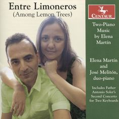 José Melitón - Enter Limoneros (Among the Lemon Trees): Two-Piano Music by Elena Martín (CD)