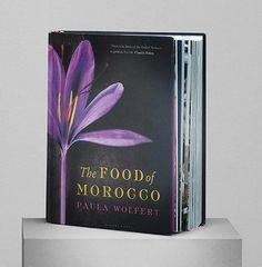 The Food of Morocco Paula Wolfert Crack Pie, Morrocan Food, Drink Recipe Book, Cookbook Design, Beautiful Book Covers, Book Cover Design, Morocco, Loyal Friends, Online Poker