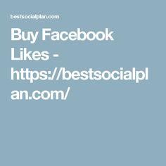 Buy Facebook Likes - https://bestsocialplan.com/