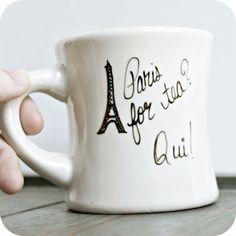 Paris France Funny Mug tea mug tea cup diner mug by KnotworkShop, $12.00