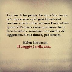 l'amore è far sorridere... Kiss And Romance, Common Quotes, Oh Love, Italian Quotes, Special Words, Single Words, Charles Bukowski, New Life, Leadership