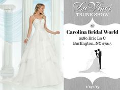 Future brides COME SEE US at Carolina's Bridal for our DaVinci Bridal TRUNK SHOW!  We will be showcasing our new bridal collection and you most definitely need to see these gowns! Don't miss it we will be there from 1/14-1/15...Carolina's Bridal is located at: 2589 Eric Ln C Burlington NC 27215.  We'll see you there.