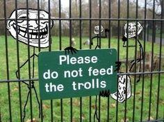 Please do not feed the trolls.