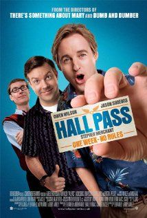 """""""Hall Pass"""" (2011) -IMDB 5.9  Stars: Owen Wilson, Jason Sudeikis and Christina Applegate.  Rick and Fred, two husbands who are having difficulty in their marriages, are given a Hall Pass by their wives: for one week, they can do whatever they want."""
