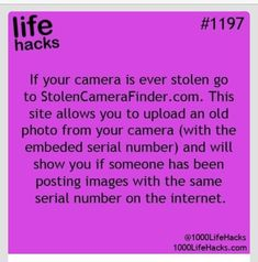 "Find Your Stolen Camera And Photos! Helps So Much!This ""may not"" be a guaranteed sure shot thing but definitely a try-it-you-don't-lose-anything kind of just-do-it stuff. You can check out the success stories in the website."