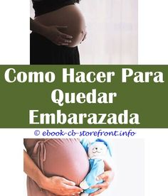900 Que Puedo Hacer Para Quedar Embarazada Ideas Content Trends How To Memorize Things Getting Pregnant With Twins