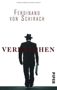 Ferdinand von Schirach: Bücher