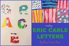 Eric Carle Letters This was way too much fun. The day before Memorial Day and the last day of our study of Eric Carle, I had only 7 students. With such a low number of students, it is hard to do mu...