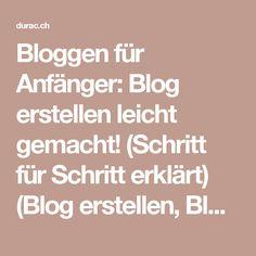 Bloggen für Anfänger: Blog erstellen leicht gemacht! (Schritt für Schritt erklärt) (Blog erstellen, Blog schreiben, Homepage erstellen, Online Geld verdienen, Online Blog) – Online Geld Verdienen