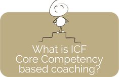 What is ICF core competency based coaching? | InnerLifeSkills