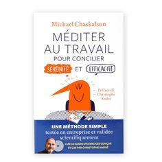 Méditer au travail - Pour concilier sérénité et efficacité - 24,80 €