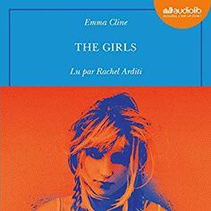 """Encore un livre à écouter absolument sur mon #appliAudible : """"The Girls"""" par Emma Cline, lu par Rachel Arditi."""
