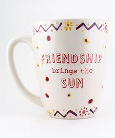 """""""FRIENDSHIP brings the SUN"""""""