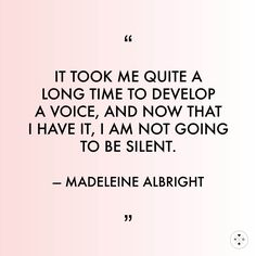 Madeleine Albright inspires us in so many ways.