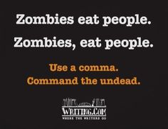Zombies, eat people. by WritingCom