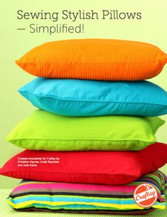 Sewing Stylish Pillows - Simplified: FREE PDF guide on Craftsy.com