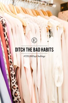 The Everygirl 30 Day Challenge: Ditch the Bad Habits #theeverygirl