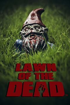 Lawn of the Dead