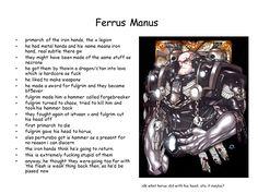 The 10th Legion Primarch... Ferrus Manus of the Iron Hands