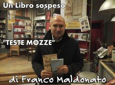 """""""TESTE MOZZE"""" è un @LibroSospeso dal prossimo ospite di #viaggiconlautore2016"""