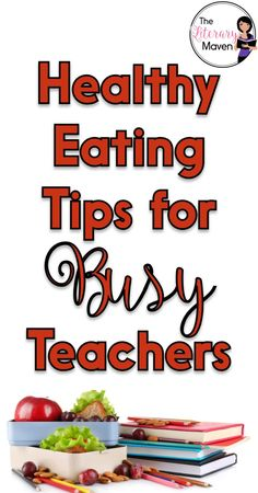 Teachers' lives are busy. It is hard to maintain a healthy diet between getting up early and working on school work late at night. Lunch time is short and often interrupted. Here's a few manageable things that I do to make sure that I'm still eating, and Middle School Ela, High School, Teaching Quotes, Healthy Eating Tips, Healthy Snacks, New Teachers, Lunch Time, English Classroom, English Teachers