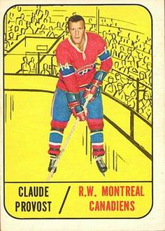 1967-68 Topps #71 Claude Provost Front Montreal Canadiens, Hockey Cards, Baseball Cards, Go Blue, Trading Card Database, Hockey Teams, Nhl, Legends, Blues
