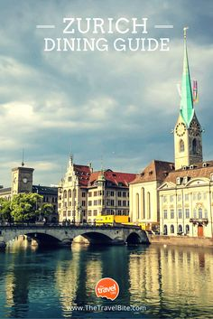 Where To Eat In Zurich ~ http://thetravelbite.com