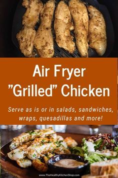 This Air Fryer Grilled Chicken recipe is so simple and versatile it may well become your new favorite dish. Cook extra and use the leftovers to toss in a salad or make sandwiches wraps quesadillas tacos ... the only limit is your imagination! #airfryer #airfryerrecipes #airfryerchicken #healthyeating #healthychicken
