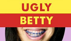 """Best Ugly Betty quote/mantra: """"You are an attractive, intelligent, confident business woman"""""""