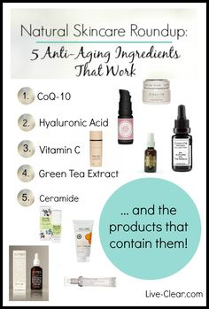 Powerful anti-aging beauty products without harmful preservatives and other toxic ingredients- look for these 5 ingredients!