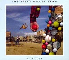 Steve Band Miller - Bingo!