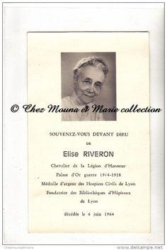 LYON - ELISE RIVERON - 1883 1964 - CHEVALIER LEGION D HONNEUR - PALME WWI - MEDAILLE HOSPICES - AVIS DE…