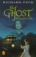 The Ghost Belonged to Me, Richard Peck