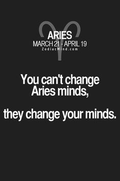 Picture Quotes of Aries Aries Zodiac Facts, Aries Quotes, Aries Sign, Aries Horoscope, Zodiac Signs Astrology, Zodiac Mind, My Zodiac Sign, Life Quotes, Crush Quotes