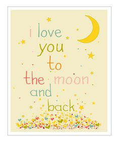 Cream & Pink 'I Love You to the Moon' Giclée Print- have @Jan Brown make one on canvas like this.