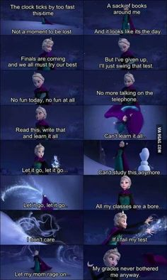 My grades never bothered me anyway (feat. Elsa from Frozen) Like, Repin, Comment if you like ;)