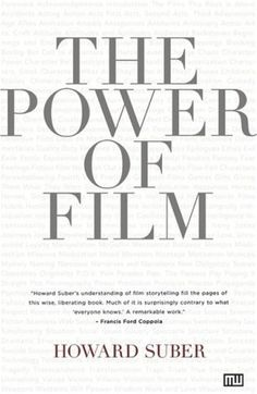 Howard Suber is considered America's most distinguished film scholar, having founded the UCLA Film Archive and dramatically reformed the Society for Cinema and Media Studies, and The Power of Film is nothing short of a remarkable reflection of his reputation and his lifetime of teaching film