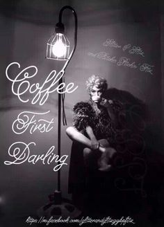Coffee first darling