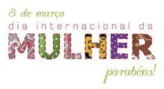 Professora Marcia Valeria: História: Dia Internacional da Mulher!