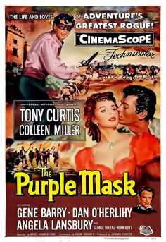 The Purple Mask dvd / dvdr Director: H. Bruce Humberstone (as Bruce Humberstone) Stars: Tony Curtis, Colleen Miller, Gene Barry Old Movie Posters, Classic Movie Posters, Original Movie Posters, Movie Poster Art, Classic Movies, Cinema Posters, Tony Curtis, Old Movies, Vintage Movies