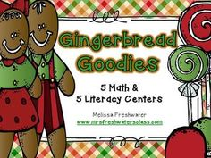 Gingerbread Goodies Center Packet 10 centers (5 Math & 5 Literacy)