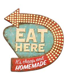 Loving this 'Eat Here' Tin Wall Plaque on #zulily! #zulilyfinds